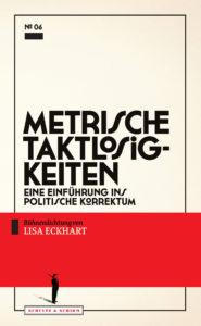 """Das Cover von Lisa Eckharts """"Metrische Taktlosigkeiten"""" (300dpi)"""