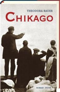"""Cover von """"Chikago"""" von Theodora Bauer (Picus Verlag)"""