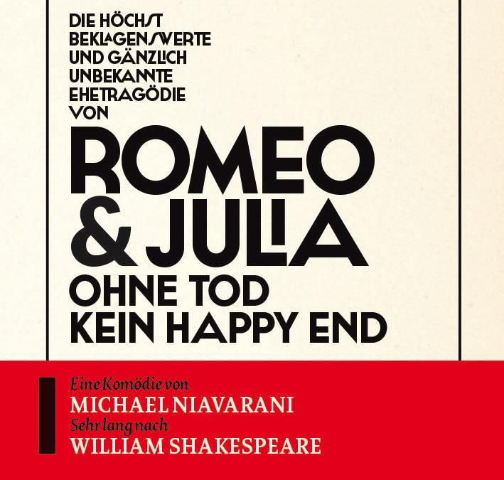 № 5: Die höchst beklagenswerte und gänzlich unbekannte Ehetragödie von Romeo & Julia
